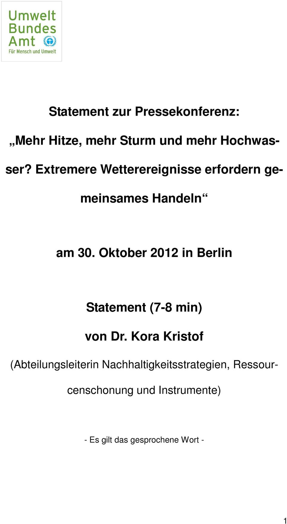 Oktober 2012 in Berlin Statement (7-8 min) von Dr.