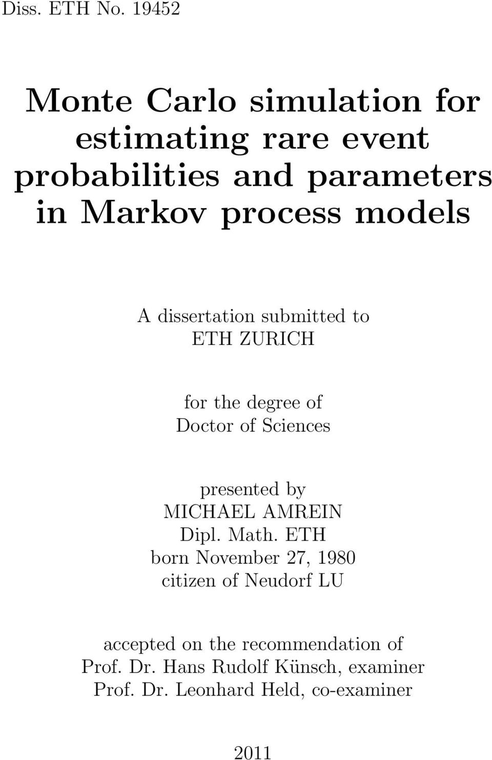 process models A dissertation submitted to ETH ZURICH for the degree of Doctor of Sciences presented