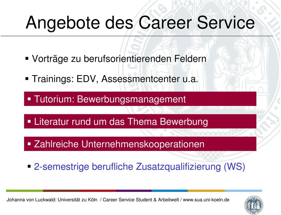 nings: EDV, Assessmentcenter u.a.