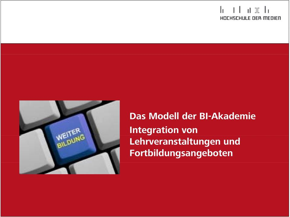 Integration von