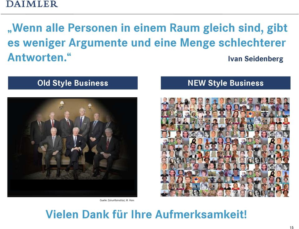 Ivan Seidenberg Old Style Business NEW Style Business