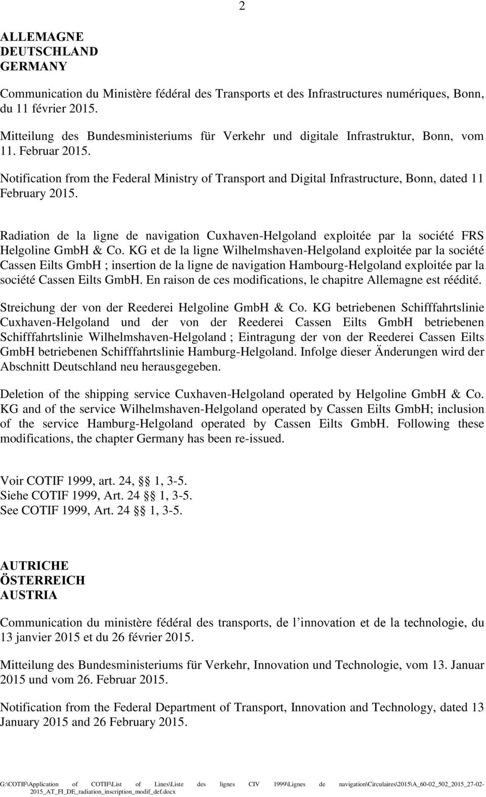 Notification from the Federal Ministry of Transport and Digital Infrastructure, Bonn, dated 11 February 2015.