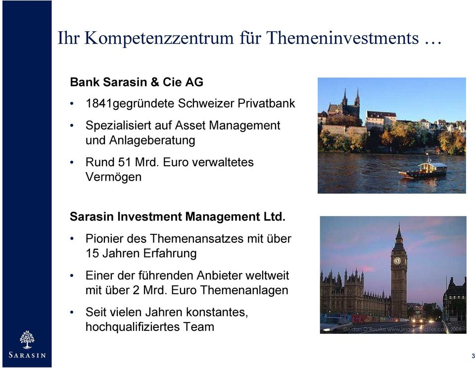 Euro verwaltetes Vermögen Sarasin Investment Management Ltd.