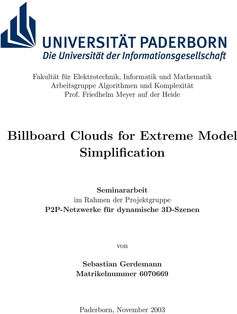 Friedhelm Meyer auf der Heide Billboard Clouds for Extreme Model Simplification