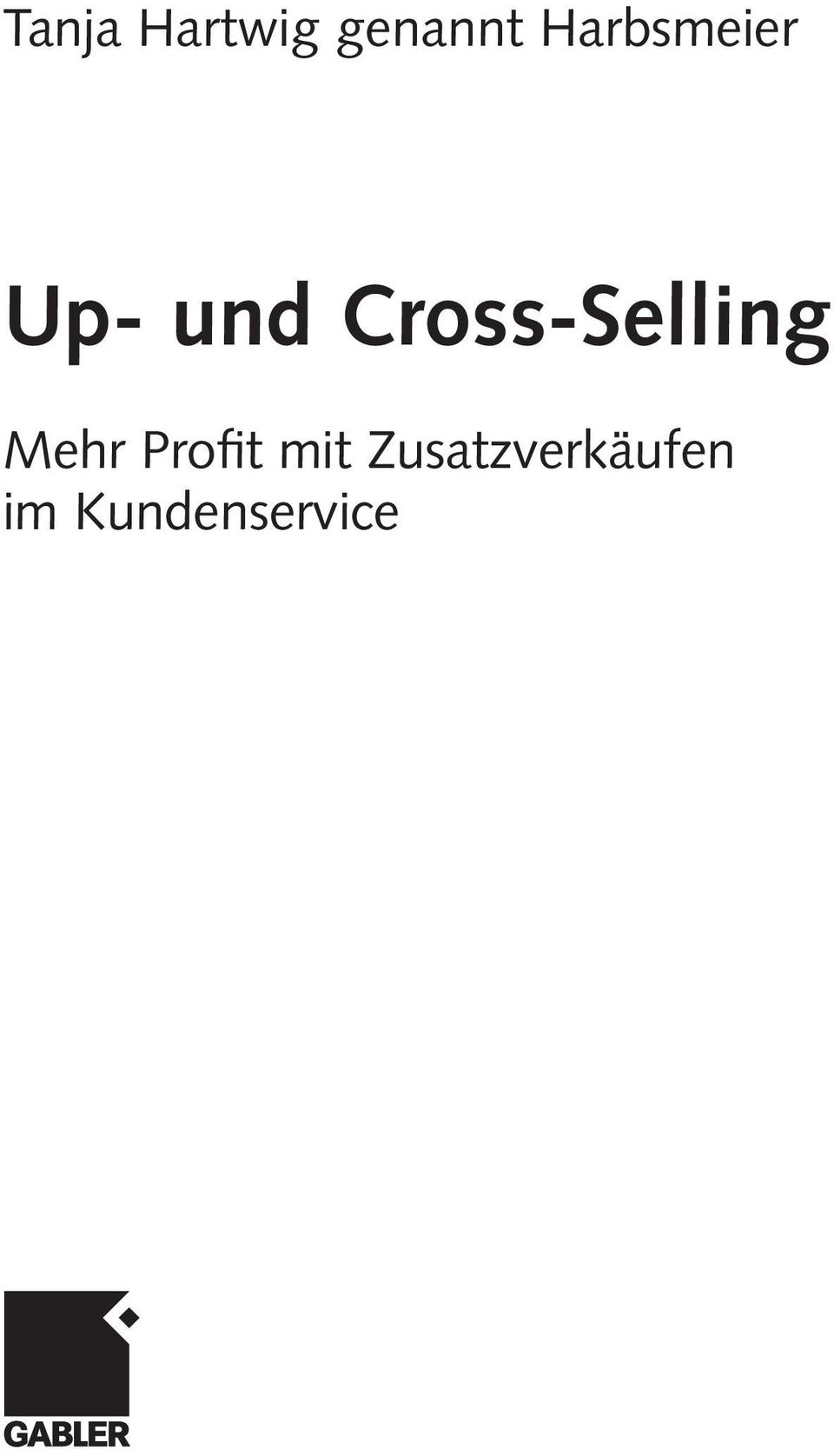 Cross-Selling Mehr Profit