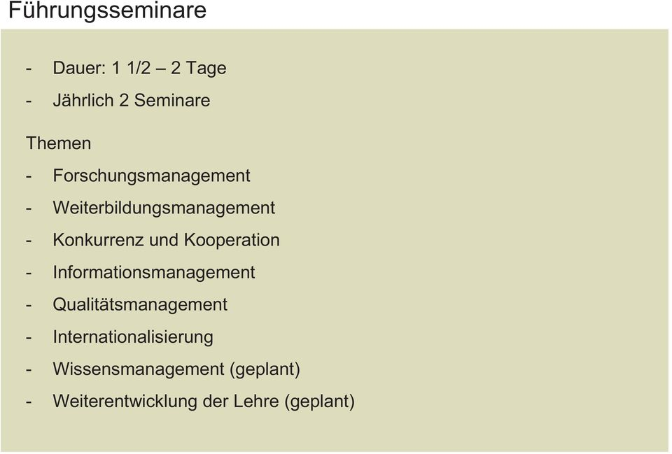 Kooperation - Informationsmanagement - Qualitätsmanagement -