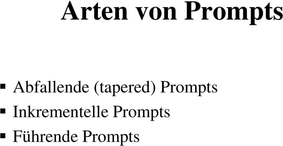 tapered) ) Prompts