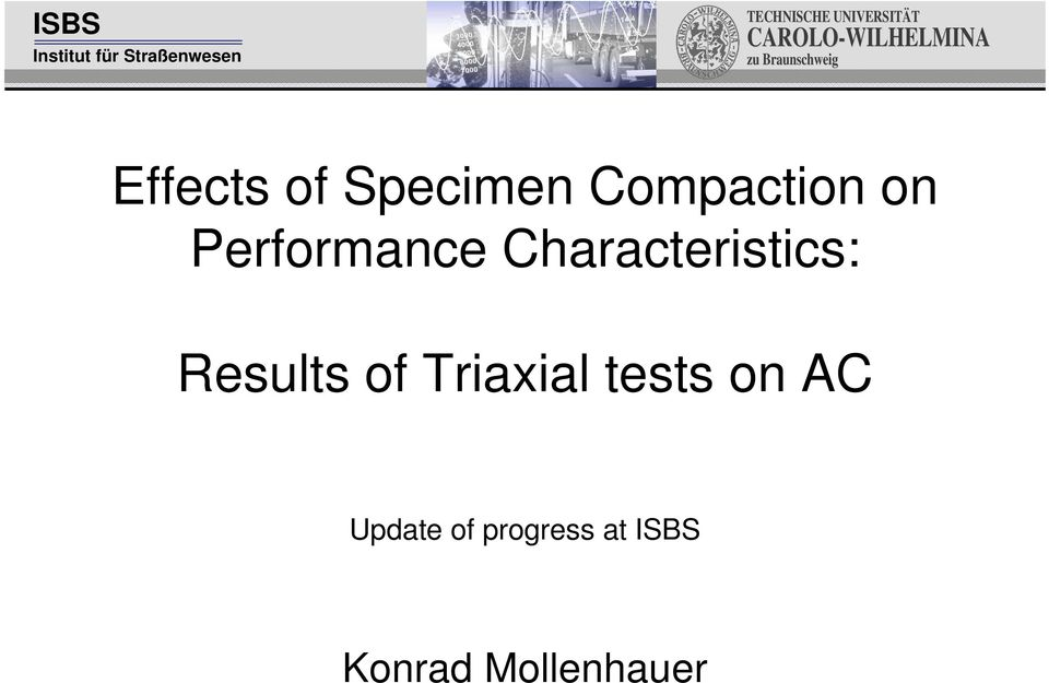 Results of Triaxial tests on AC