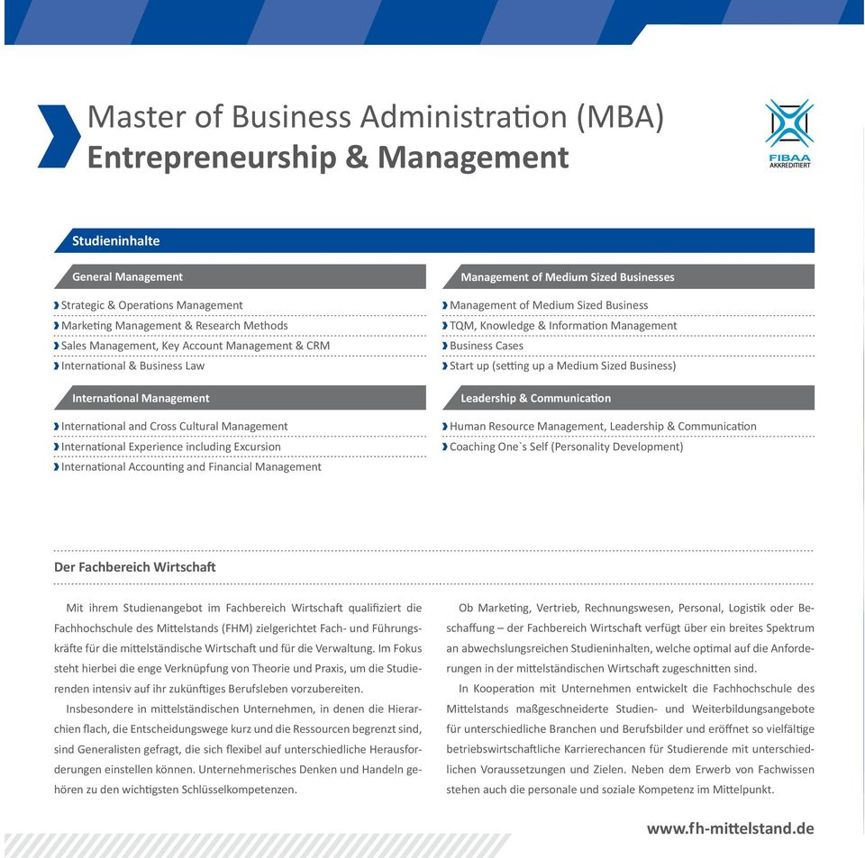 Financial Management Management of Medium Sized Businesses Management of Medium Sized Business TQM, Knowledge & Information Management Business Cases Start up (setting up a Medium Sized Business)
