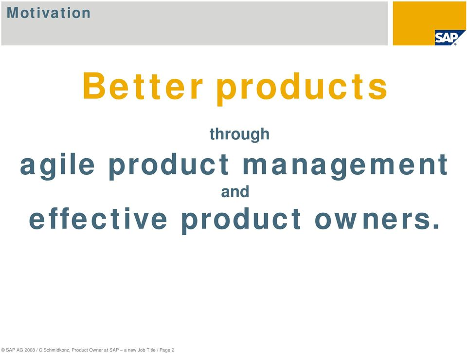 owners. SAP AG 2008 / C.