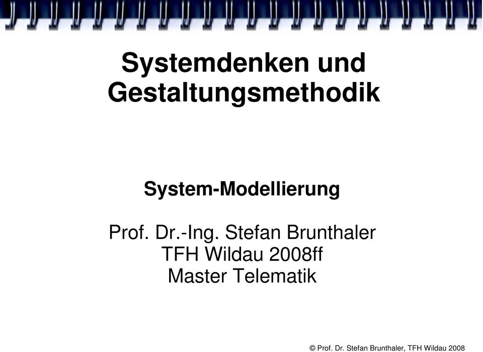 System-Modellierung Prof. Dr.