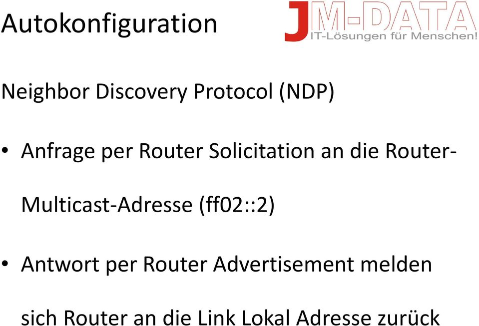 Multicast-Adresse (ff02::2) Antwort per Router