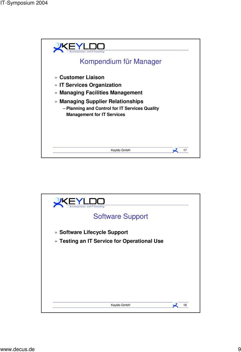 Services Quality Management for IT Services Keyldo GmbH 17 Software Support»