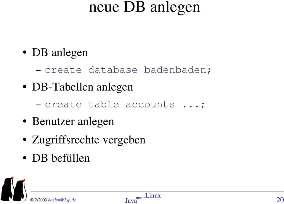 anlegen create table accounts.