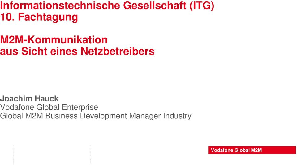 Joachim Hauck Vodafone Global Enterprise