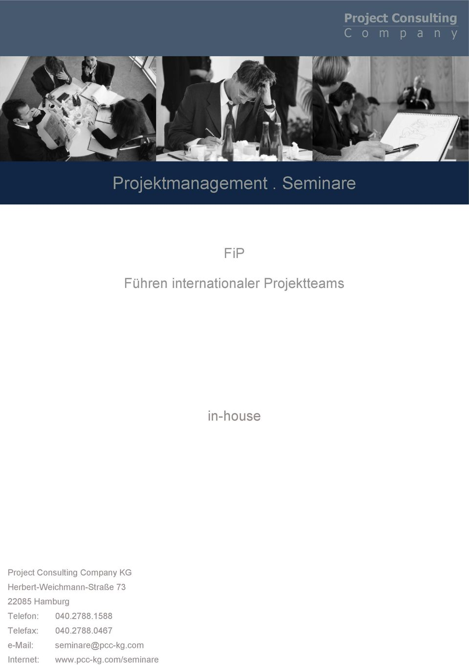 Project Consulting Company KG Herbert-Weichmann-Straße 73 22085