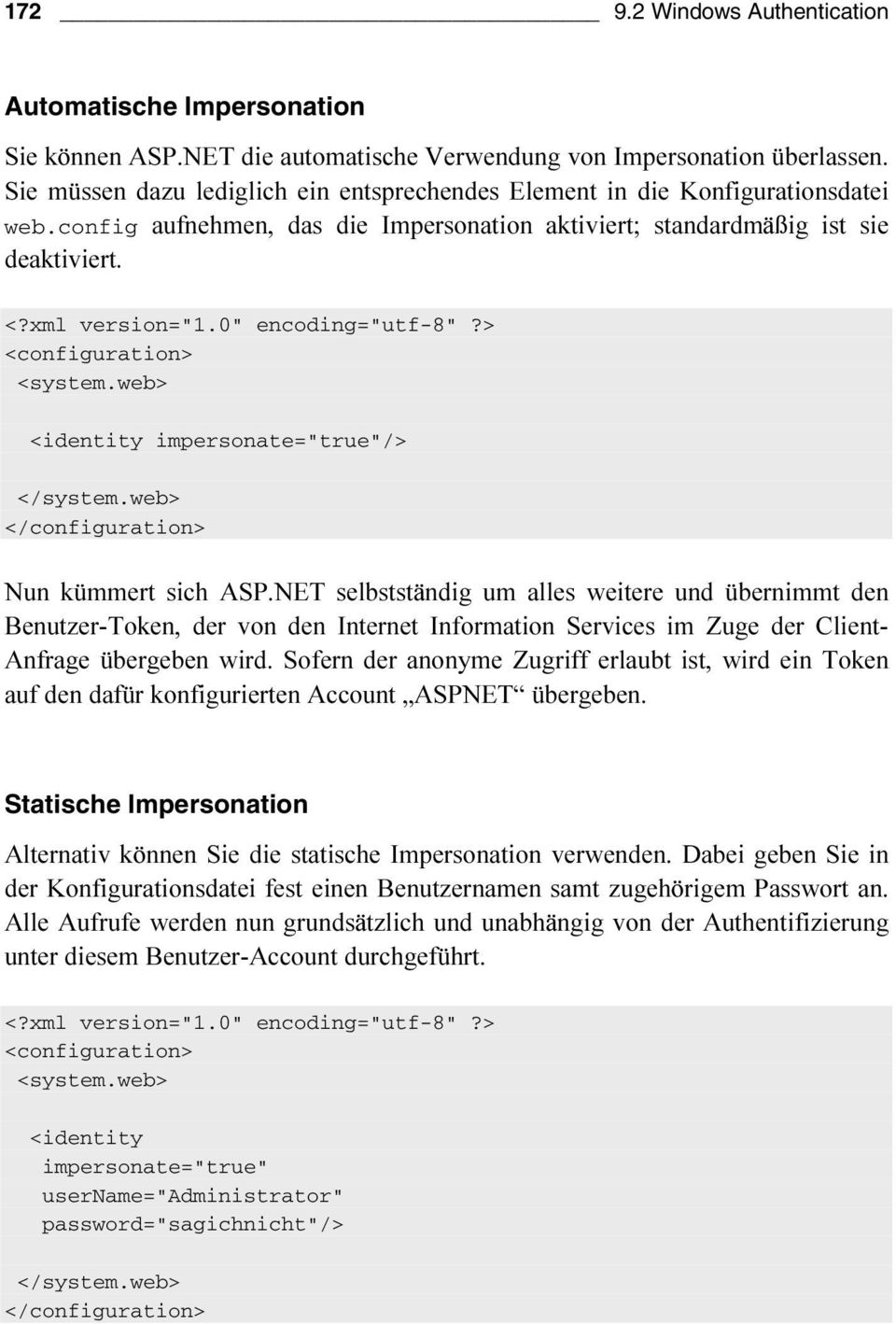 "web> </configuration> Statische Impersonation <?xml version=""1.0"" encoding=""utf-8""?"