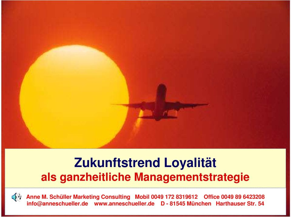 Schüller Marketing Consulting Mobil 0049 172 8319612