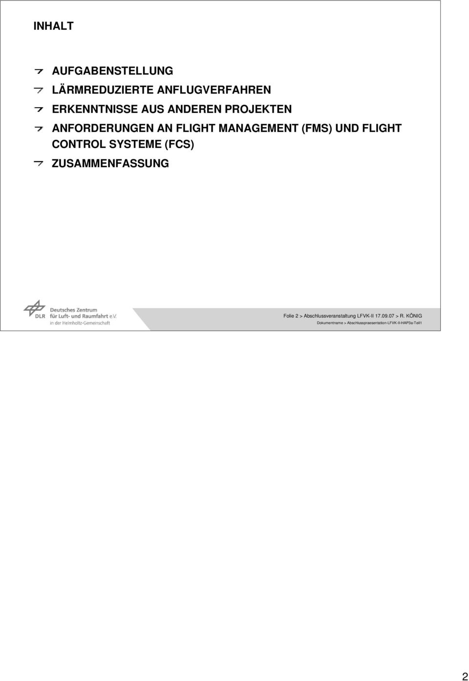 MANAGEMENT (FMS) UND FLIGHT CONTROL SYSTEME (FCS)