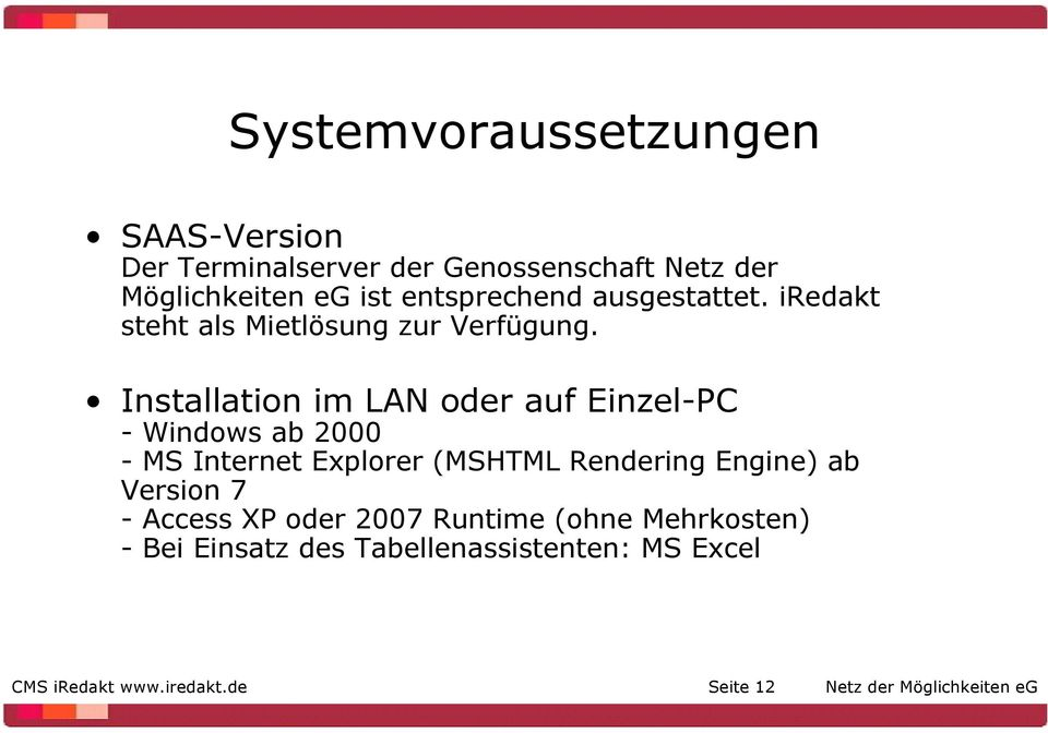 Installation im LAN oder auf Einzel-PC - Windows ab 2000 - MS Internet Explorer (MSHTML Rendering Engine)