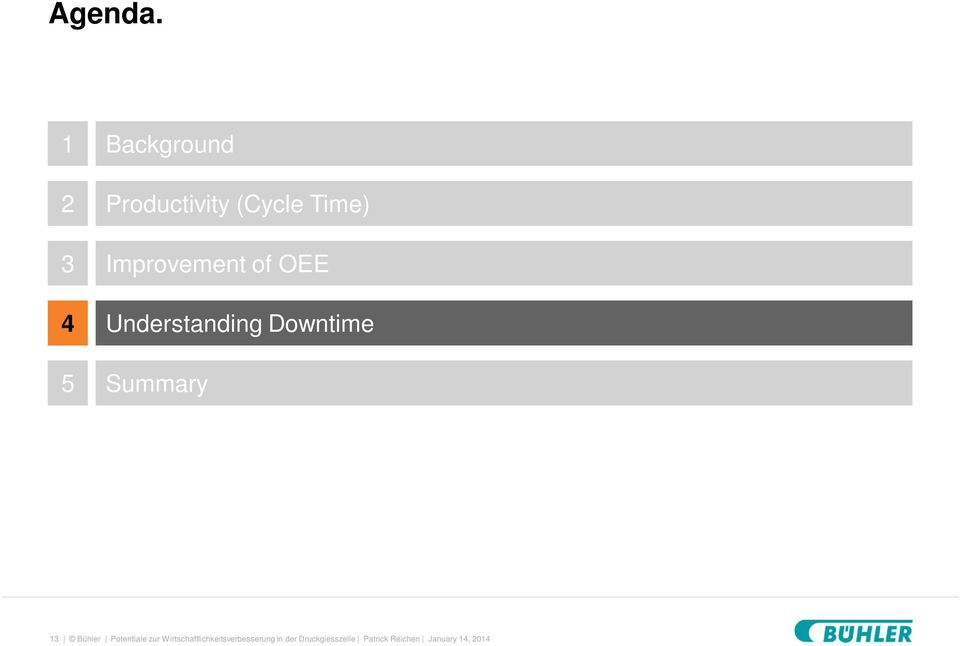 Improvement of OEE Understanding Downtime Summary 13