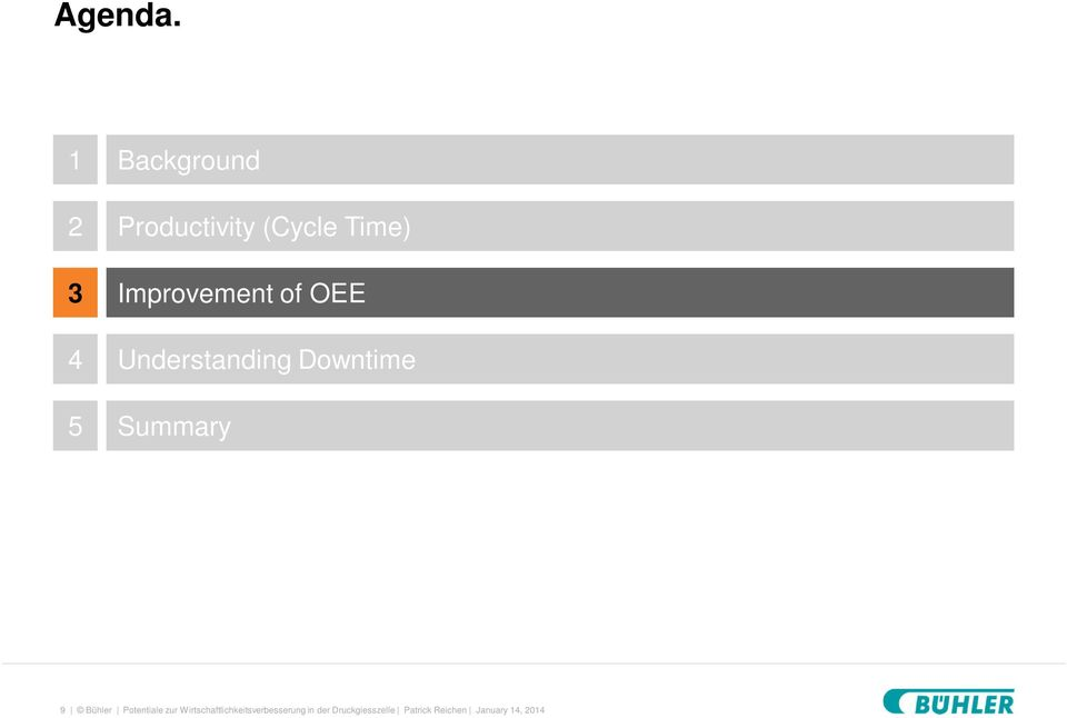 Improvement of OEE Understanding Downtime Summary 9