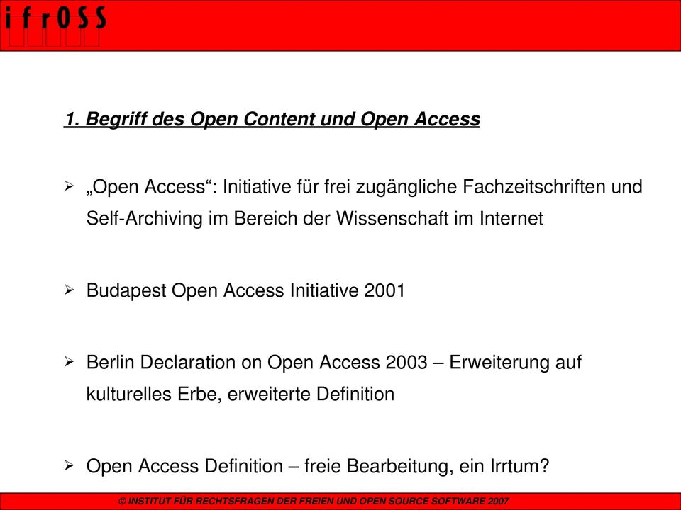 Internet Budapest Open Access Initiative 2001 Berlin Declaration on Open Access 2003