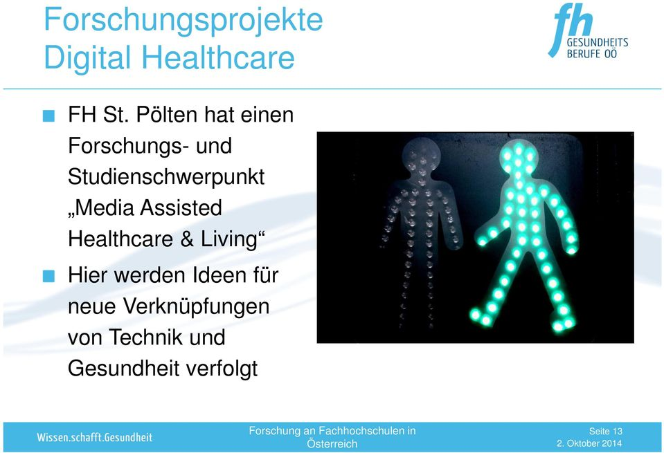 Media Assisted Healthcare & Living Hier werden Ideen