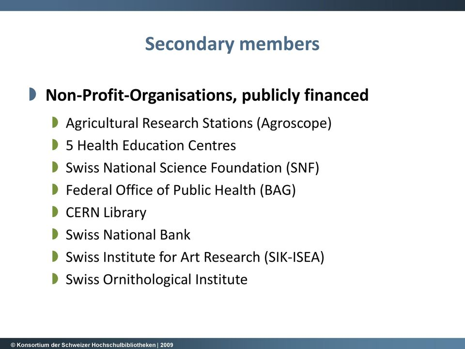 Foundation (SNF) Federal Office of Public Health (BAG) CERN Library Swiss