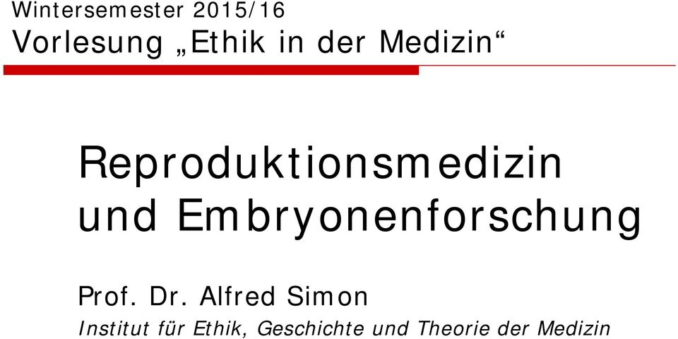 Embryonenforschung Prof. Dr.