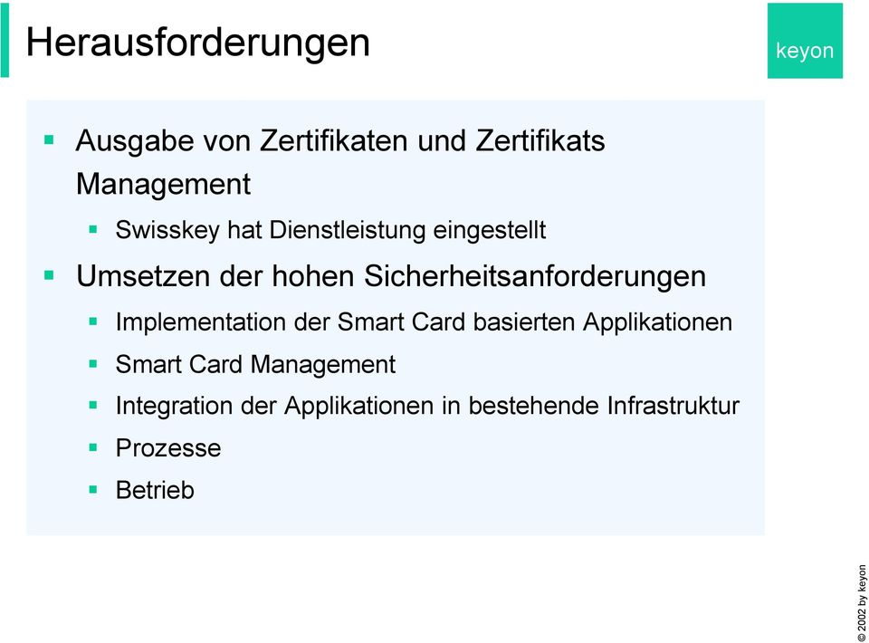 Sicherheitsanforderungen Implementation der Smart Card basierten