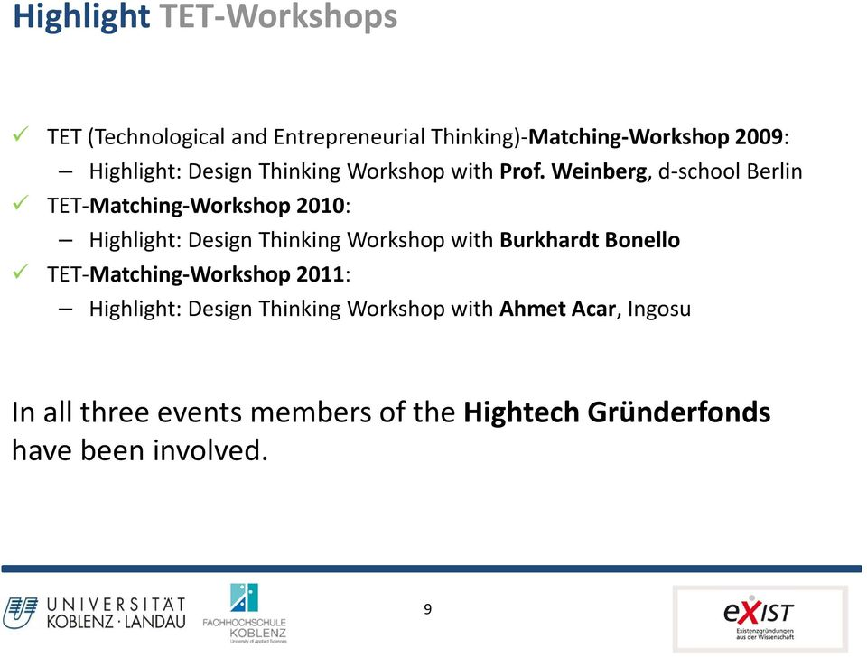 Weinberg, d school Berlin TET Matching Workshop 2010: Highlight: Design Thinking Workshop with Burkhardt
