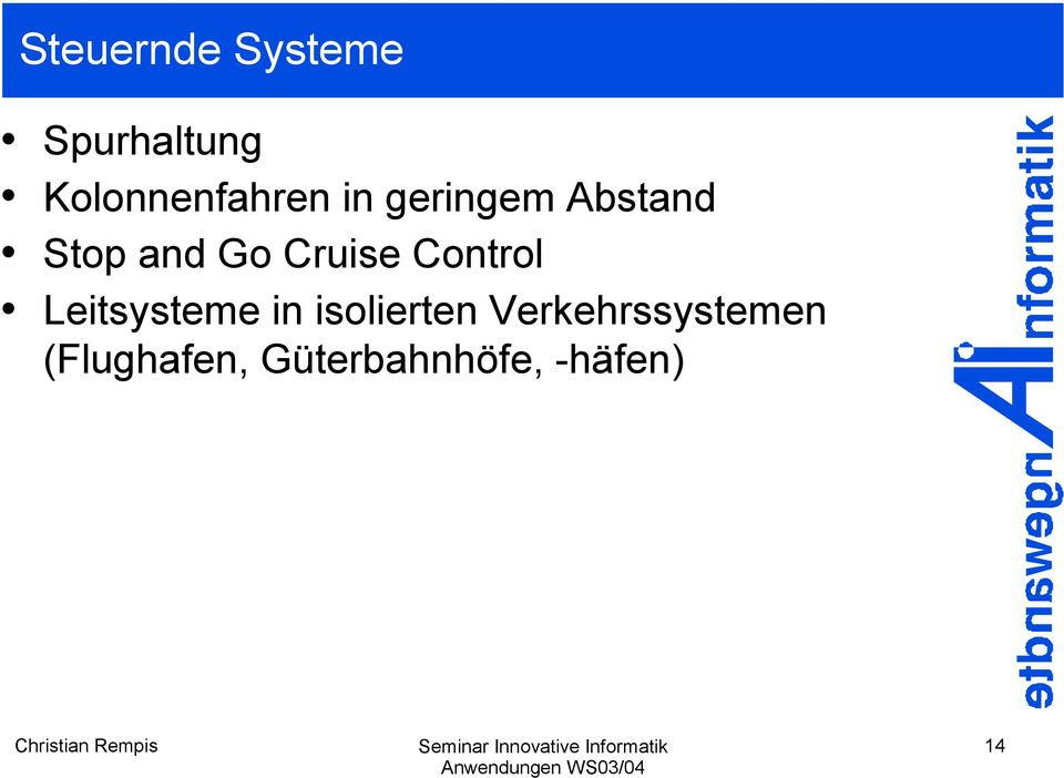 and Go Cruise Control Leitsysteme in
