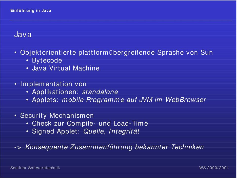 mobile Programme auf JVM im WebBrowser Security Mechanismen Check zur Compile- und