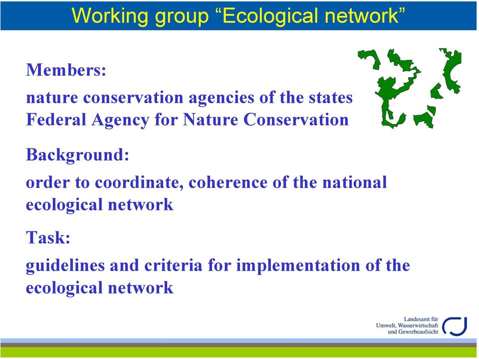 Background: order to coordinate, coherence of the national ecological