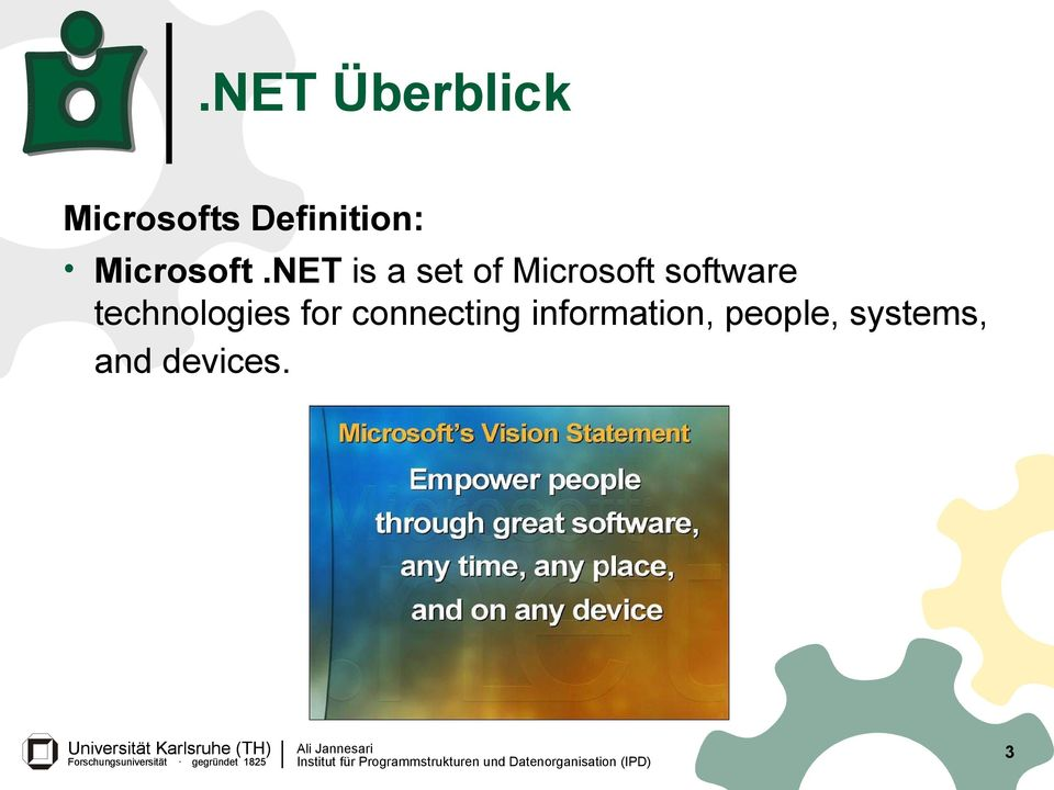 NET is a set of Microsoft software