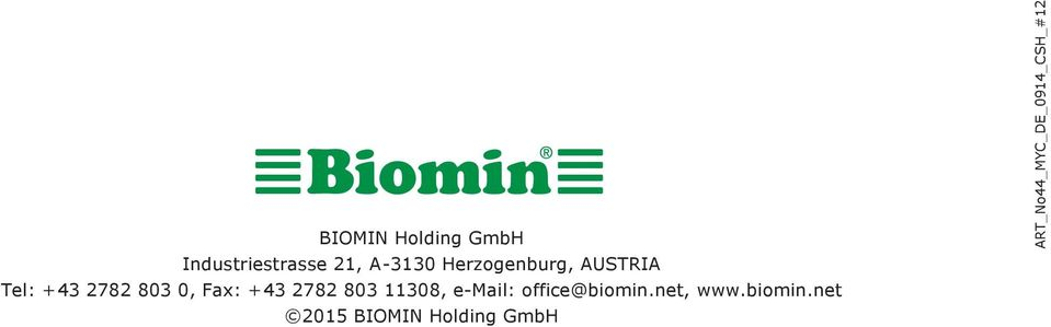2782 803 11308, e-mail: office@biomin.net, www.