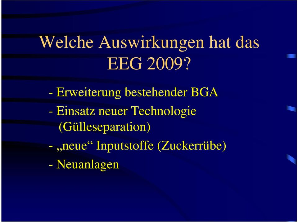 neuer Technologie (Gülleseparation) -