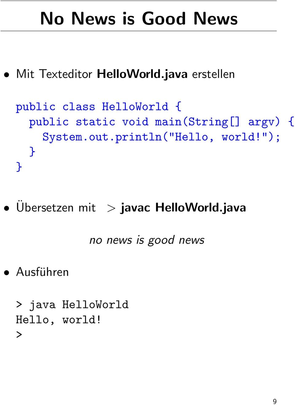 "main(string[] argv) { System.out.println(""Hello, world!"