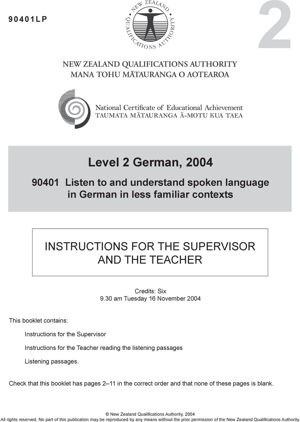 30 am Tuesday 16 November 2004 This booklet contains: Instructions for the Supervisor Instructions for the Teacher reading the listening passages Listening