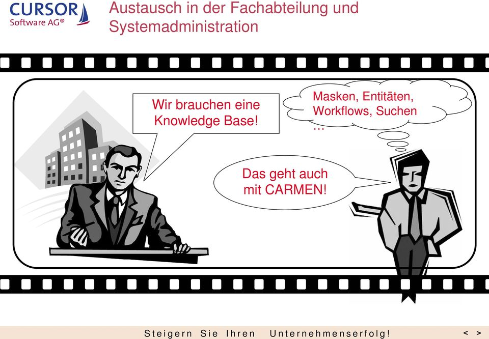 eine Knowledge Base!