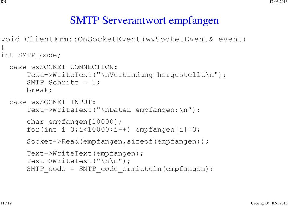 Text->WriteText(""\nDaten empfangen:n""); char empfangen[10000]; for(int i=0;i<10000;i++) empfangen[i]=0;959|686|?|||0da519786e7f9444e2633a04dfd2f37d|False|UNLIKELY|0.2924953103065491