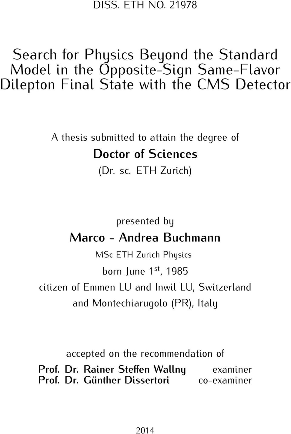 Detector A thesis submitted to attain the degree of Doctor of Sciences (Dr. sc.
