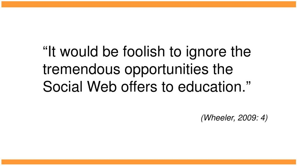 opportunities the Social Web