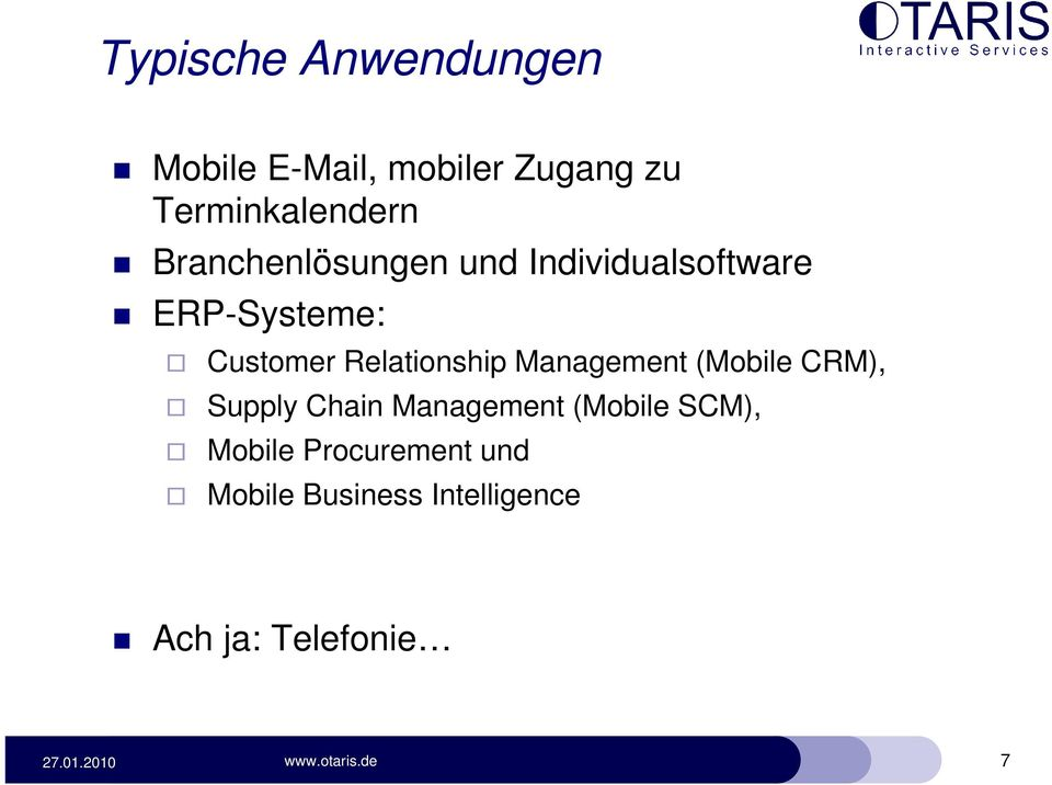 Relationship Management (Mobile CRM), Supply Chain Management (Mobile