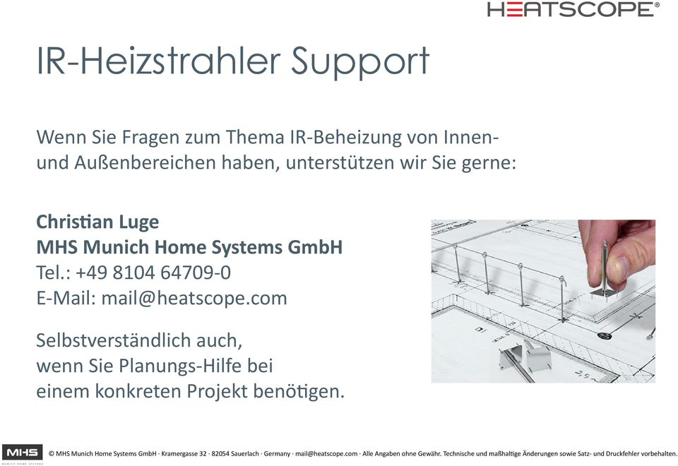 Home Systems GmbH Tel.: +49 8104 64709-0 E-Mail: mail@heatscope.