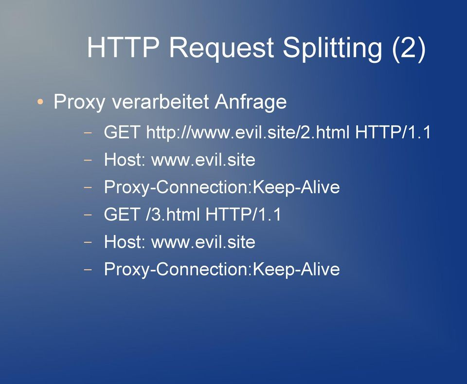 evil.site Proxy-Connection:Keep-Alive GET /3.
