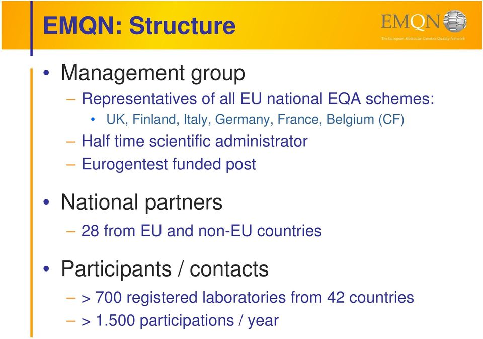 Eurogentest funded post National partners 28 from EU and non-eu countries