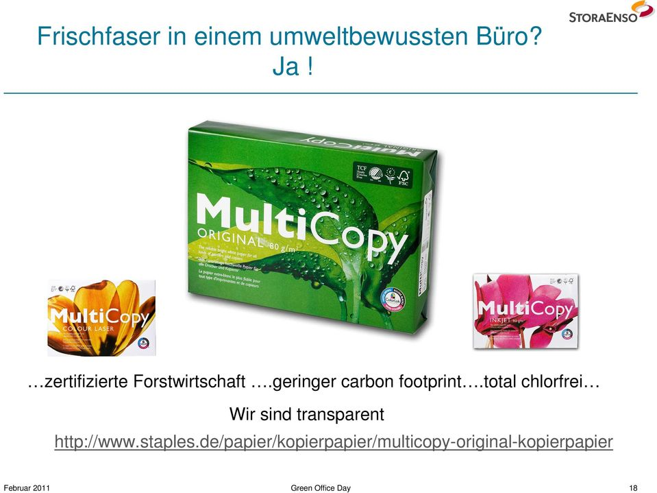 total chlorfrei Wir sind transparent http://www.staples.