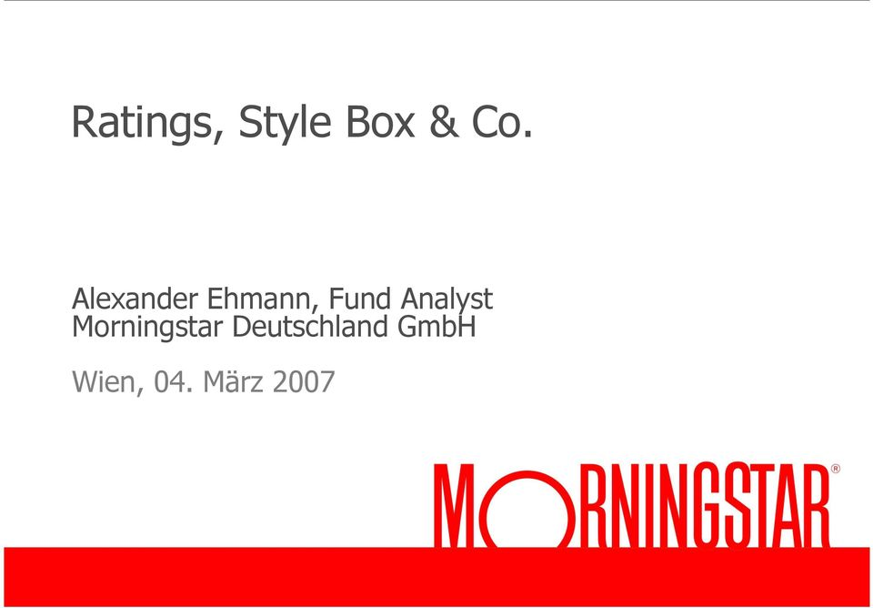Analyst Morningstar